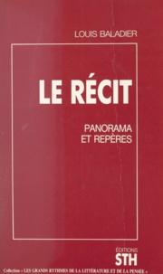 Louis Baladier et Nicole Ferrier-Caverivière - Le récit - Panorama et repères.