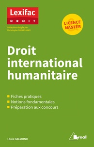 Louis Balmond - Droit international humanitaire.