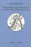 Louis-Balthazart Néel - Voyage de Paris à Saint-Cloud par mer et retour de Saint-Cloud à Paris par terre.