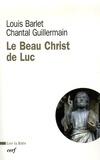 Louis Barlet et Chantal Guillermain - le beau Christ de Luc.