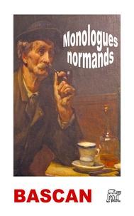 Louis Bascan - Monologues normands.