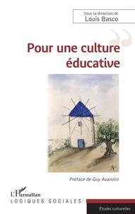Louis Basco - Pour une culture éducative.