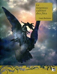 Louis Batissier - Le nouveau cabinet des fées.