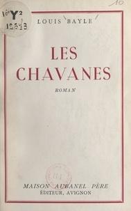 Louis Bayle - Les Chavanes.