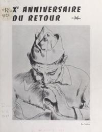 Louis Beaudoin - Xe anniversaire du retour.