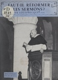 Louis Becque et  Daniel-Rops - Faut-il réformer les sermons ?.
