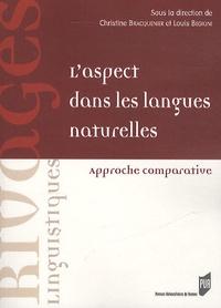 Louis Begioni et Christine Bracquenier - L'aspect dans les langues naturelles - Approche comparative.