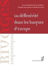Louis Begioni et Christine Bracquenier - La déflexivité dans les langues d'Europe.