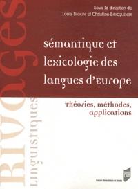 Louis Begioni et Christine Bracquenier - Sémantique et lexicologie des langues d'Europe - Théories, méthodes, applications.