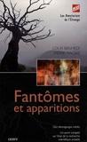 Louis Benhedi et Pierre Macias - Fantômes et apparitions.