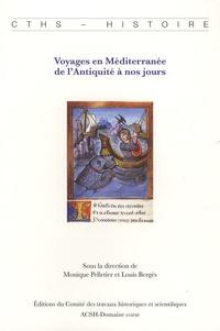 Louis Bergès et Monique Pelletier - Voyages en Méditerranée de l'Antiquité à nos jours.