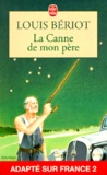 Louis Bériot - La canne de mon père.