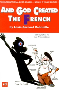 Louis-Bernard Robitaille - And God created the French.