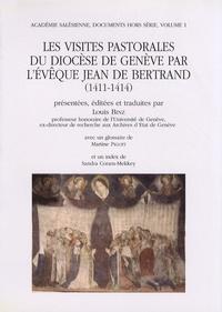 Louis Binz - Les visites pastorales du diocèse de Genève par l'évêque Jean de Bertrand (1411-1414).