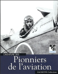 Louis Blériot - Pionniers de l'aviation.