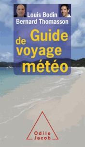 Louis Bodin et Bernard Thomasson - Guide de voyage météo.