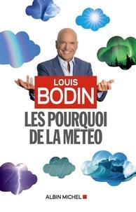 Louis Bodin - Les Pourquoi de la météo.