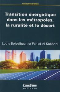 Louis Boisgibault et Fahad Al Kabbani - Transition énergétique dans les métropoles, la ruralité et le désert.