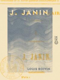 Louis Boivin - J. Janin.