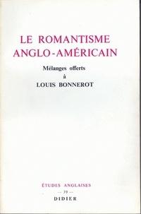Louis Bonnerot - Le Romantisme anglo-américain.