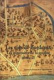 Louis Bordenave et Jean-Michel Chevet - Les vins de Bordeaux - Tome 2, Les itinéraires de la qualité.