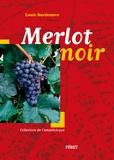 Louis Bordenave - Merlot noir.