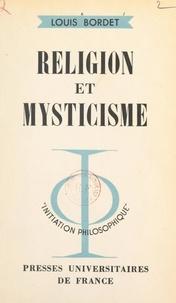 Louis Bordet et Jean Lacroix - Religion et mysticisme.