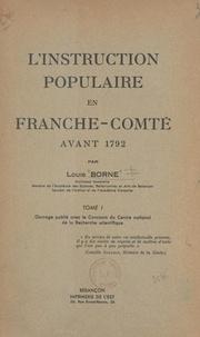 Louis Borne et Edmond Préclin - L'instruction populaire en Franche-Comté avant 1792 (1).