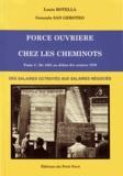 Louis Botella et Gonzalo San Geroteo - Force Ouvrière chez les cheminots - Tome 2, De 1955 au début des années 1970 : des salaires octroyés aux salaires négociés.