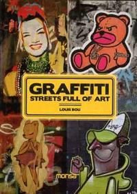 Louis Bou - Graffiti - Streets full of art.