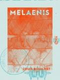 Louis Bouilhet - Melaenis - Conte romain.