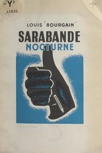 Louis Bourgain et Lucien Broque - Sarabande nocturne.