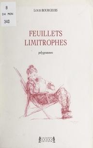 Louis Bourgeois et Jacques André - Feuillets limitrophes - Polygrammes.