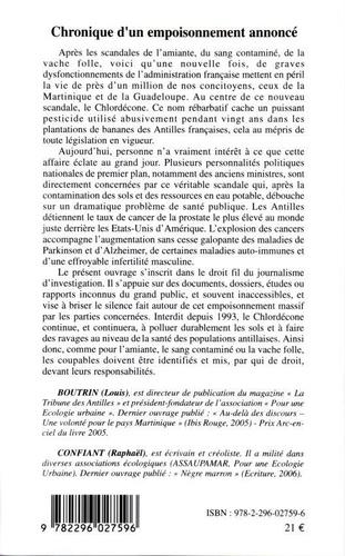 Chronique d'un empoisonnement annoncé. Le scandale du Chlordécone aux Antilles françaises 1972-2002