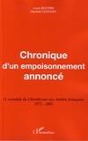Louis Boutrin et Raphaël Confiant - Chronique d'un empoisonnement annoncé - Le scandale du Chlordécone aux Antilles françaises 1972-2002.