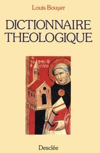 Louis Bouyer - Dictionnaire théologique.