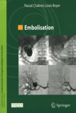 Louis Boyer et Pascal Chabrot - Embolisation.