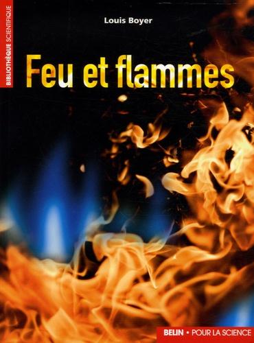 Louis Boyer - Feu et flammes.