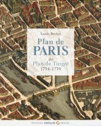 Louis Bretez - Plan de Paris dit Plan de Turgot (1734-1739).