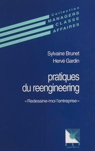 Louis Brunet - Pratiques du reengineering - Redessine-moi l'entreprise.