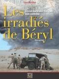 Louis Bulidon - Les irradiés de Béryl - L'essai nucléaire français non contrôlé.