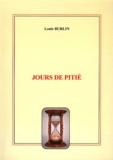 Louis Burlin - Jours de pitié.