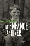 Louis Chabert - Une enfance en hiver.