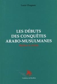 Lesmouchescestlouche.fr Les débuts des conquêtes arabo-musulmanes - Mythes et réalité Image