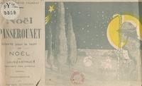 Louis Charles Astruc et Robert Eymery - Noël Passerounet - Conte pour la nuit de Noël.