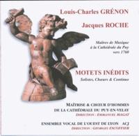 Louis-Charles Grénon et Jacques Roché - Motets inédits.
