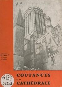 Louis-Charles Pinel et Georges Lemesle - Coutances et sa cathédrale.