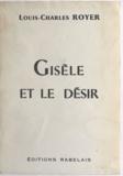 Louis-Charles Royer - Gisèle et le désir.
