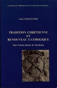 Deedr.fr Tradition chrétienne et renouveau catholique dans le cadre de l'ancien diocèse de Strasbourg (1650-1770) Image