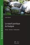 Louis Chauris - Le massif granitique du Huelgoat (Finistère) - Pierres, carrières, constructions.